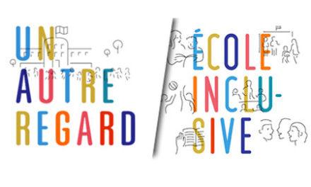 #UNAUTREREGARD : poser un autre regard sur les différentes problématiques liées à l'inclusion scolaire.