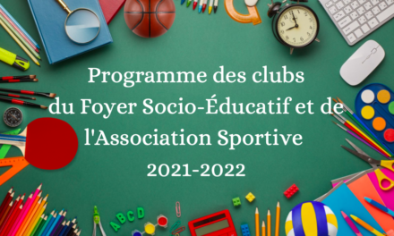 Clubs du foyer et de l'association sportive